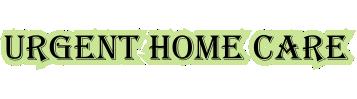 Urgent Home Care